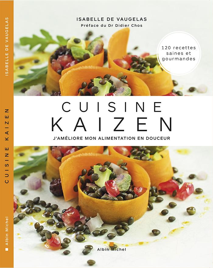 """Livre """"Cuisine Kaizen"""" d'Isabelle de Vaugelas"""